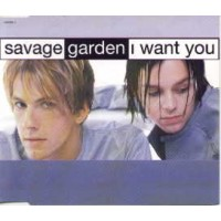 SAVAGE GARDEN - I Want You Record