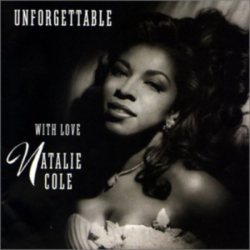 UNFORGETTABLE WITH LOVE NATALIE COLE - USED CD