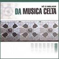 O MELHOR DA MUSICA CELTA