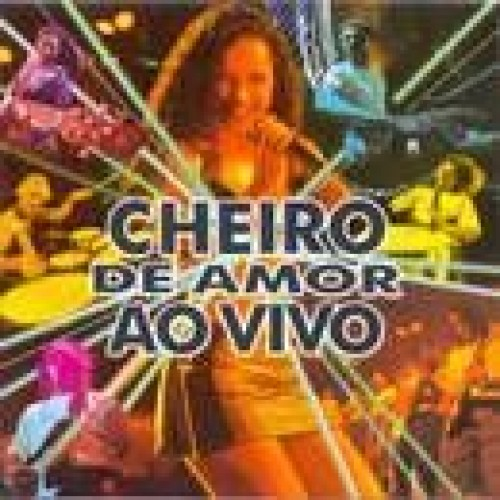 CHEIRO DE AMOR AO VIVO - USED CD