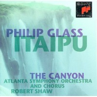 PHILIP GLASS ITAIPU THE CANYON