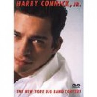 HARRY CONNICK JR THE NEW YORK BIG BAND CONCERT