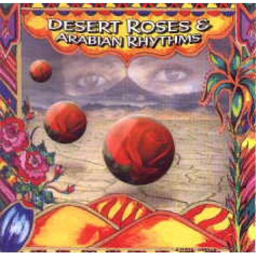 DESERT ROSES & ARABIAN RHYTHMS - USED CD