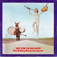 Get Yer Ya-Yas Out! - The Rolling Stones In Concert