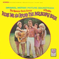 Here We Go Round The Mulberry Bush (Original Motion Picture Soundtrack)