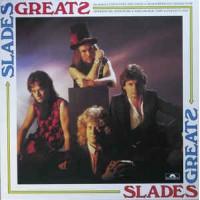 Slades Greats