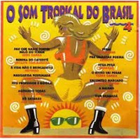 O SOM TROPICAL DO BRASIL 4 - 1996