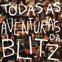 Todas As Aventuras Da Blitz