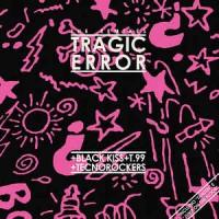 Tragic Error Remixes
