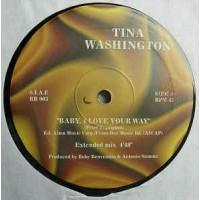 Tina Washington - Baby I Love Your Way