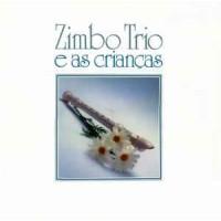 Zimbo Trio E As Crianças